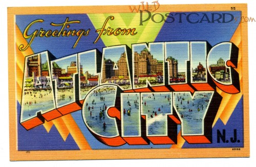 Greetings from Atlantic City N.J.