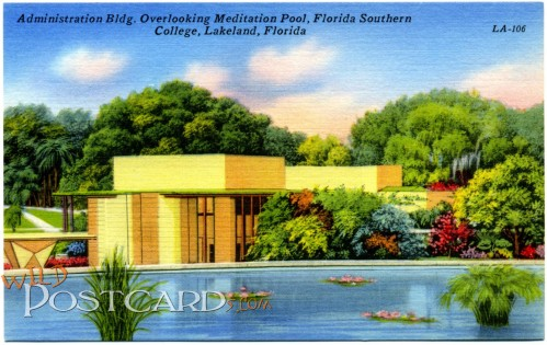 Administration Building Overlooking Meditation Pool, Florida Southern College, Lakeland, Florida