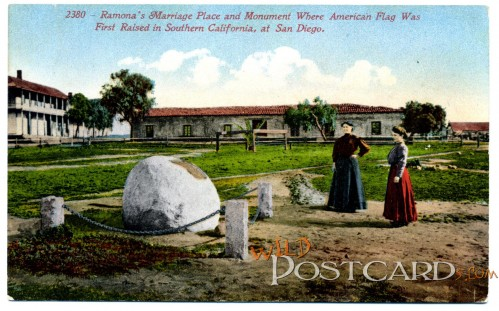 Ramona's Marriage Place and Monument Where American Flag was First Raised in Southern California, at San Diego