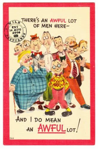 An Awful Lot of Men - Vintage Linen Postcard