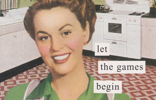 Let the Games Begin (Anne Taintor) (S13)