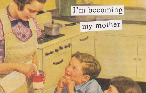 My Mother (Anne Taintor) (S19)