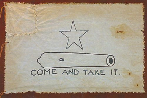 Texas: Come and Take It It (R10)