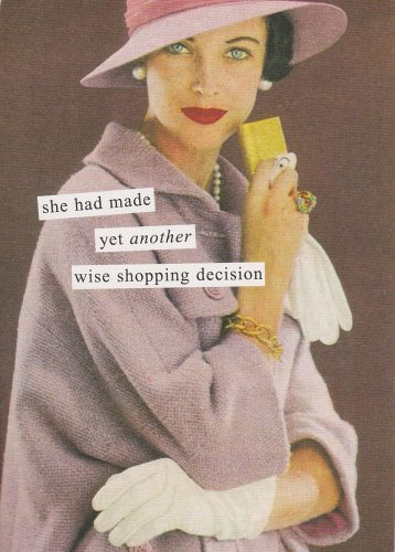 Wise Shopping Decision (Anne Taintor) (S24)